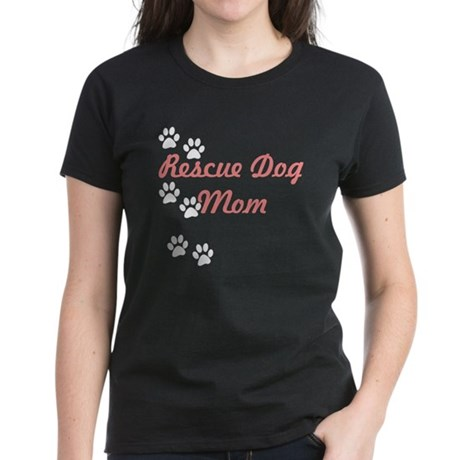 Rescue Dog Mom Women's Dark T-Shirt