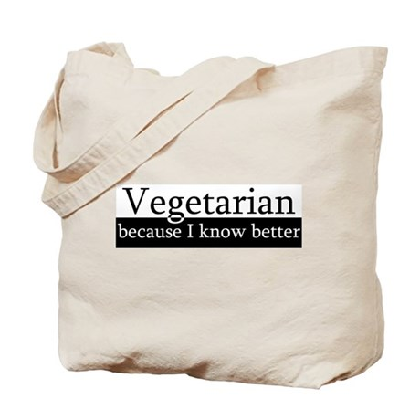 Vegetarian Know Better Tote Bag