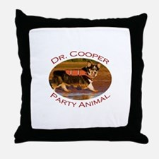 Dr. Cooper...Party Animal Throw Pillow