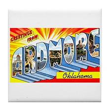 Ardmore Oklahoma Greetings Tile Coaster