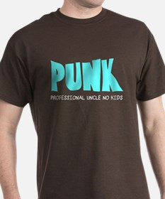 PUNK Professional Uncle No Kids T-Shirt