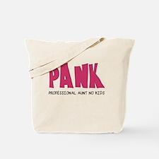 PANK Professional Aunt No Kids Tote Bag