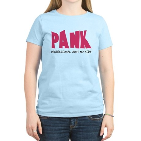 PANK Professional Aunt No Kids Women's Light T-Shi