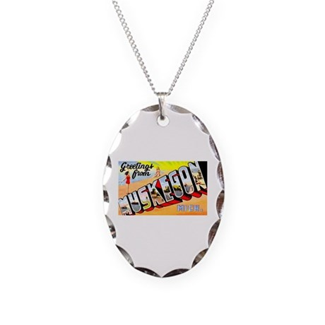 Muskegon Michigan Greetings Necklace Oval Charm
