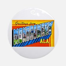 Montgomery Alabama Greetings Ornament (Round)