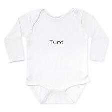 turd funny tee Long Sleeve Infant Bodysuit