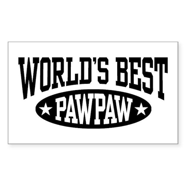 World S Best Pawpaw Sticker Rectangle By Blastotees