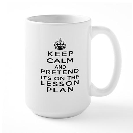 Keep Calm Lesson Plan Large Mug