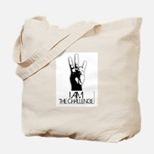 I am the Challenge! Tote Bag