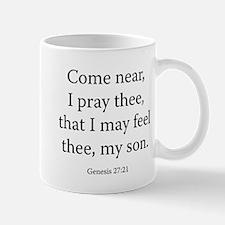 Genesis 27:21 Mug