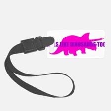 Girls Like Dinosaurs Too - Triceratops Luggage Tag