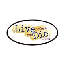 Live Before You Die Patches