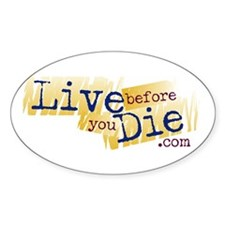 Live Before You Die Decal
