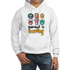 Normal is boring Jumper Hoody
