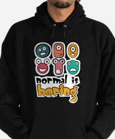 Normal is boring Hoodie (dark)