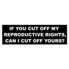 Reproductive Rights Bumper Sticker