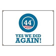 Obama Yes We Did AGAIN Banner