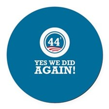 Obama Yes We Did AGAIN Round Car Magnet
