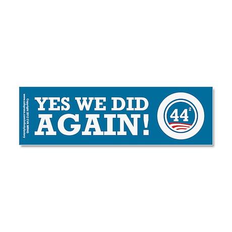 Obama Yes We Did AGAIN Car Magnet 10 x 3