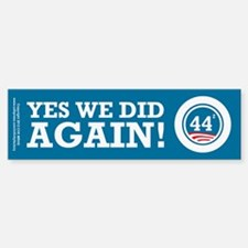 Obama Yes We Did AGAIN Bumper Bumper Sticker