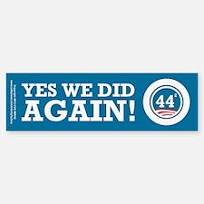 Obama Yes We Did AGAIN Sticker (Bumper)