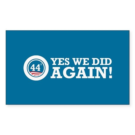 Obama Yes We Did AGAIN Sticker (Rectangle 10 pk)
