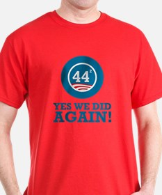 Obama Yes We Did AGAIN T-Shirt