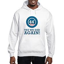 Obama Yes We Did AGAIN Hoodie