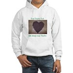 Food Under Foot Eat Weeds and Thrive Hooded Sweats
