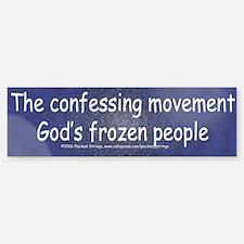 Anti Confessing Movement Bumper Bumper Bumper Sticker