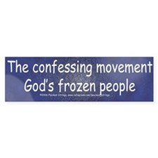 Anti Confessing Movement Bumper Bumper Sticker