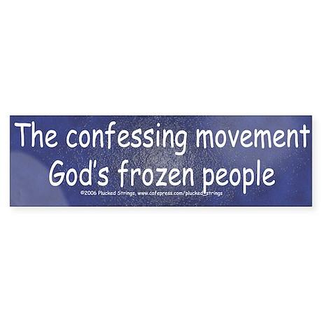 Anti Confessing Movement Bumper Sticker