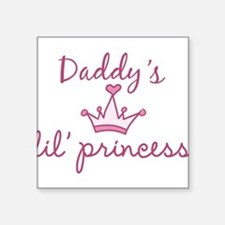 "Daddys Lil Princess Square Sticker 3"" x 3"""