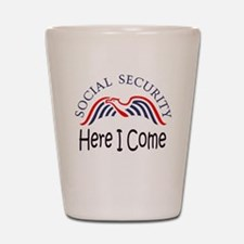 SS Here I Come.png Shot Glass
