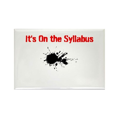"""""""It's On the Syllabus"""" Rectangle Magnet"""