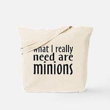 I Need Minions Tote Bag