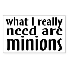 I Need Minions Decal