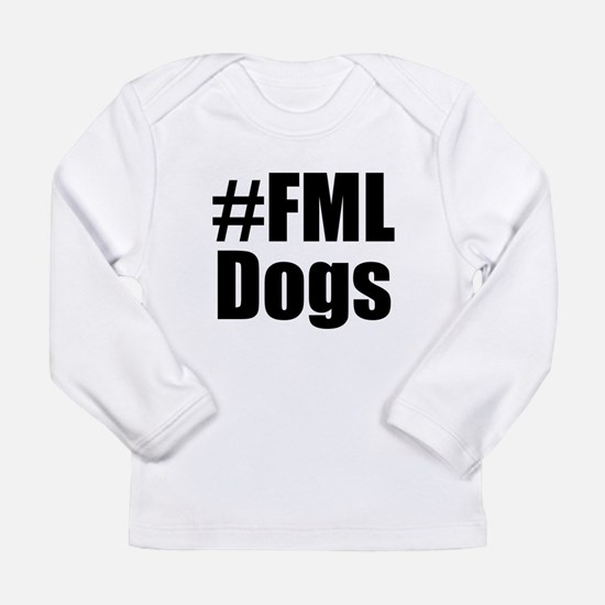 FMLDogs Long Sleeve Infant T-Shirt