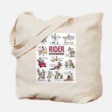 Rider Excuses Tote Bag
