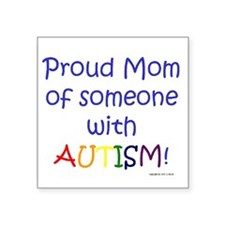 "Funny I love someone autism Square Sticker 3"" x 3"""
