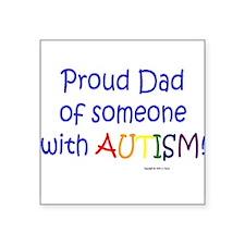 """Unique I love someone autism Square Sticker 3"""" x 3"""""""
