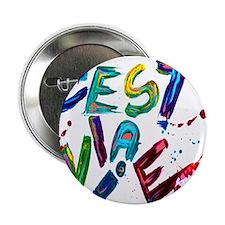 """c'est la vie 2.25"""" Button"""