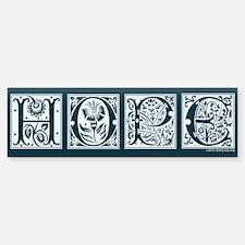 Hope Bumper Bumper Sticker