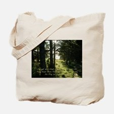 The Earth Delights in You Tote Bag