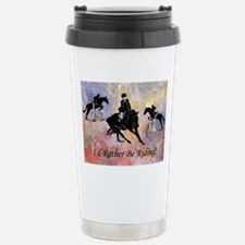 Id Rather Be Riding! Horse Thermos Mug