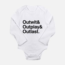 Outwit Outplay Outlast. Long Sleeve Infant Bodysui