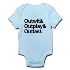 Outwit Outplay Outlast. Infant Bodysuit