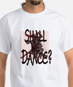 SHALL WE DANCE- RED copy.png Shirt