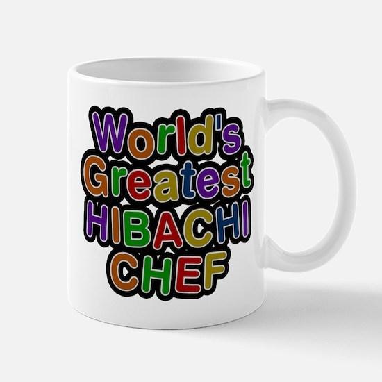 Worlds Greatest HIBACHI CHEF Mugs