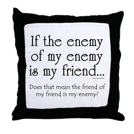 Friend of my Friend Throw Pillow